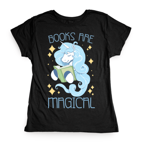 Books Are Magical Womens T-Shirt