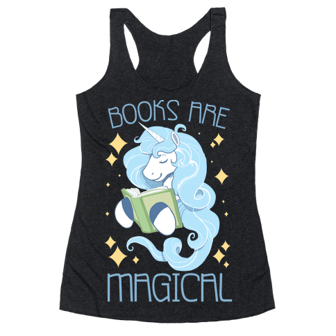 Books Are Magical Racerback Tank Top