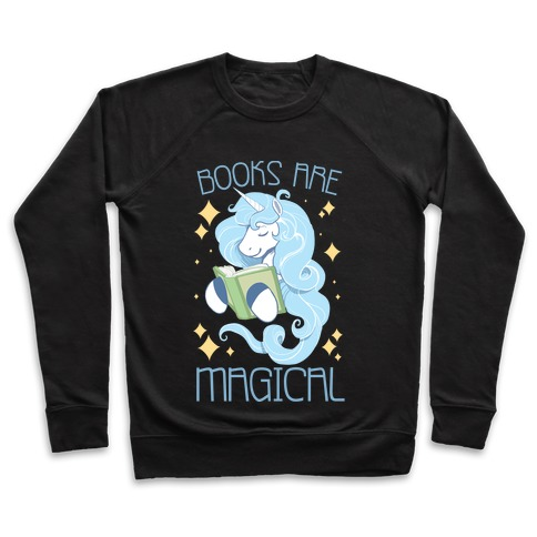 Books Are Magical Pullover