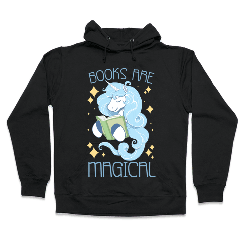 Books Are Magical Hooded Sweatshirt