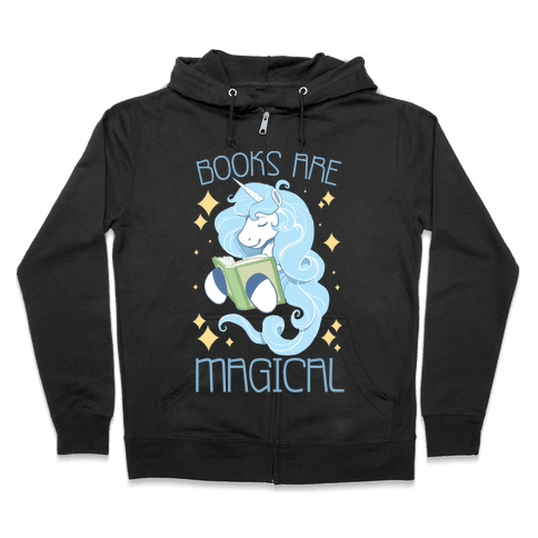 Books Are Magical Zip Hoodie