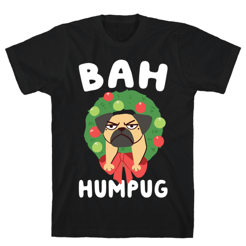 Bah Humpug Mens T-Shirt