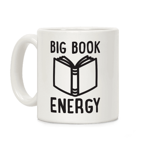 Big Book Energy Coffee Mug