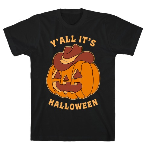 Y'all It's Halloween T-Shirt