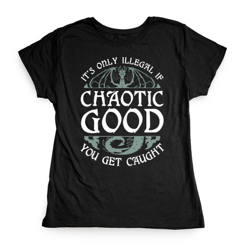 Chaotic Good Womens T-Shirt