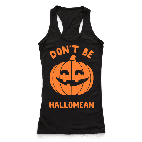 Don't Be Hallomean