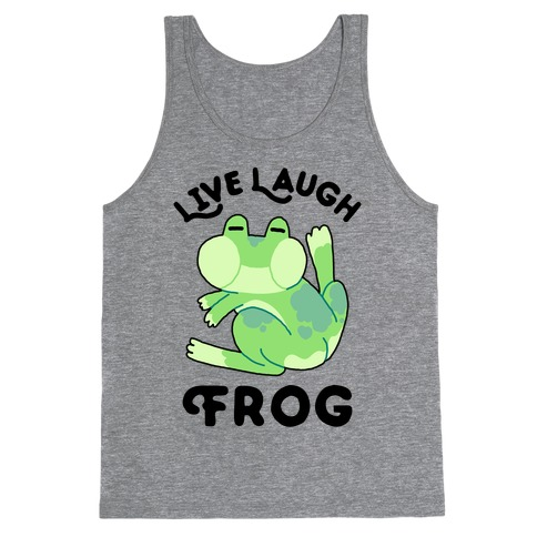 Live, Laugh, Frog Tank Top