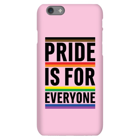 Pride Is For Everyone Phone Case