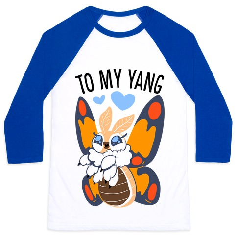 You're The Yin To My Yang (Mothra) Baseball Tee