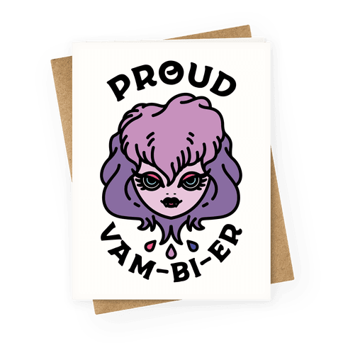 Proud Vam-bi-re Greeting Card