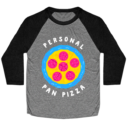 Personal Pan Pizza Baseball Tee