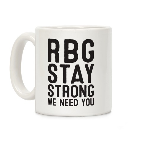 RBG Stay Strong! Coffee Mug