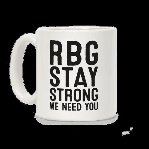 RBG Stay Strong! Coffee Mug