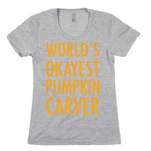 World's Okayest Pumpkin Carver Orange Womens T-Shirt