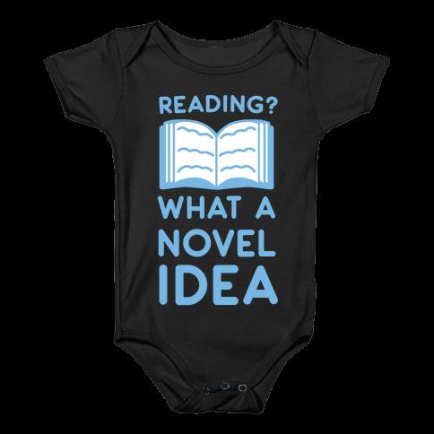 Reading? What a Novel Idea Baby Onesy