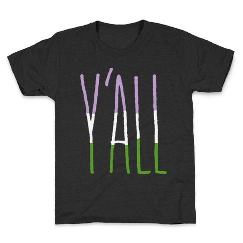 Genderqueer Y'all Kids T-Shirt