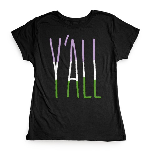 Genderqueer Y'all Womens T-Shirt
