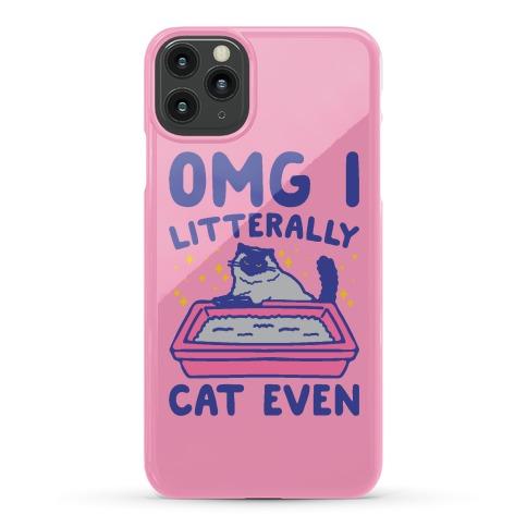 Omg I Litterally Cat Even Phone Case