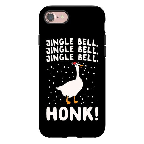 Jingle Bell Honk (Goose Parody) Phone Case