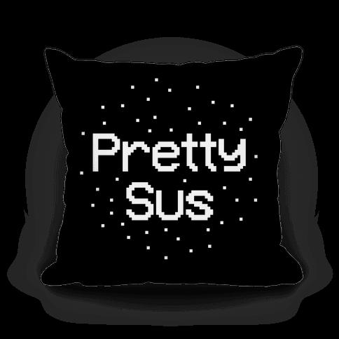 Pretty Sus Pillow