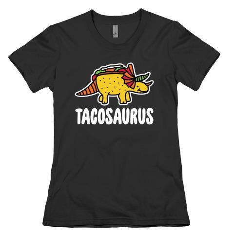 Tacosaurus Womens T-Shirt