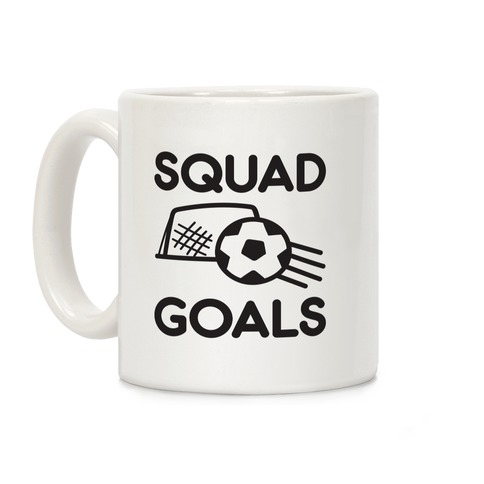 Squad Goals Soccer Coffee Mug