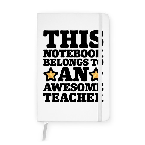This Notebook Belongs To An Awesome Teacher Notebook