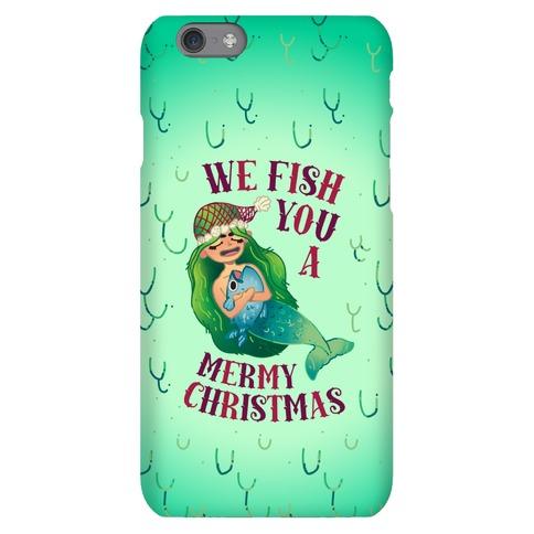 We Fish You a Mermy Christmas Phone Case