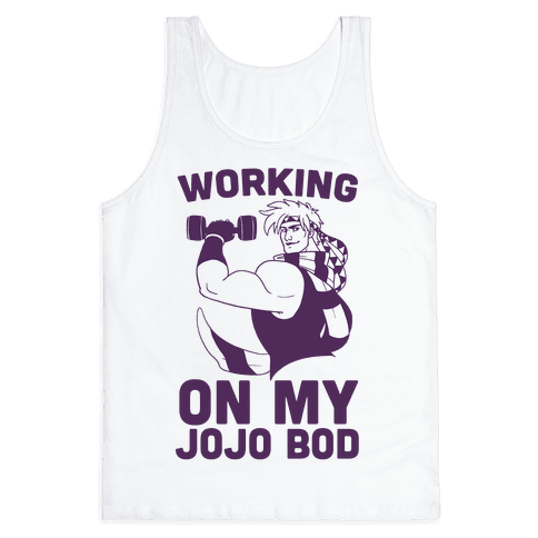 Working On My Jojo Bod Tank Top