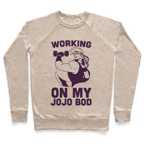 Working On My Jojo Bod Pullover