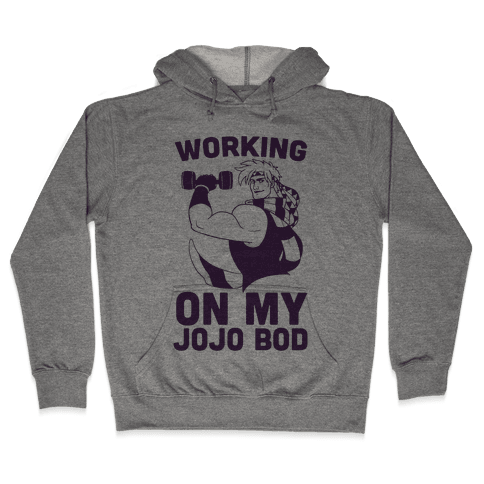 Working On My Jojo Bod Hooded Sweatshirt