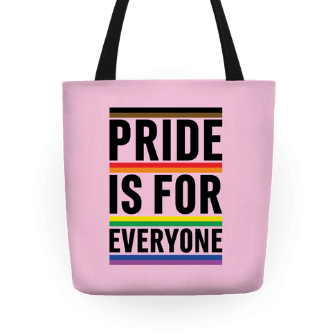 Pride Is For Everyone Tote