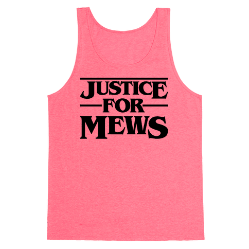 Justice For Mews  Tank Top