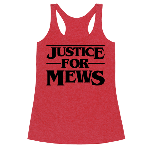 Justice For Mews  Racerback Tank Top