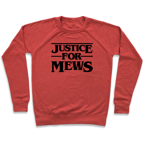 Justice For Mews  Pullover