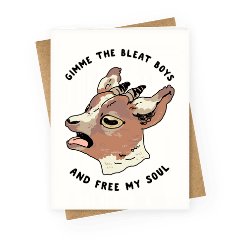 Gimme The Bleat Boys Greeting Card