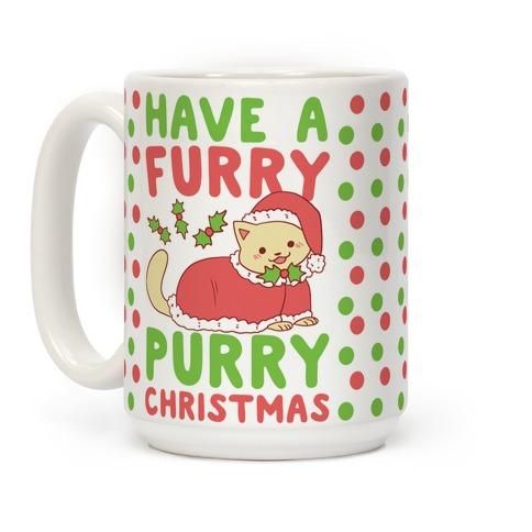 Have a Furry, Purry Christmas  Coffee Mug