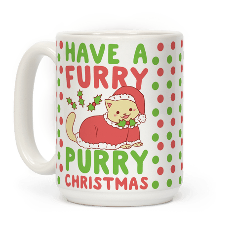 Have a Furry, Purry Christmas  Coffee Mug