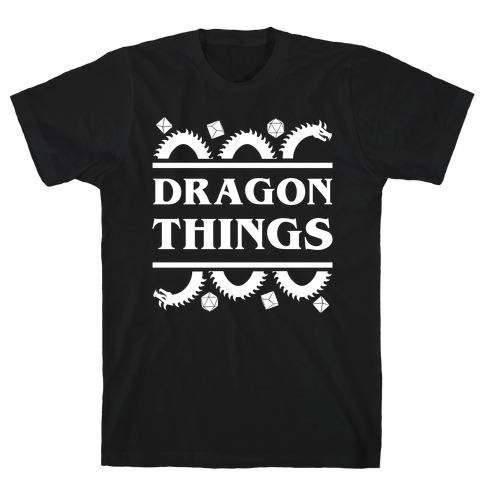 Dragon Things T-Shirt