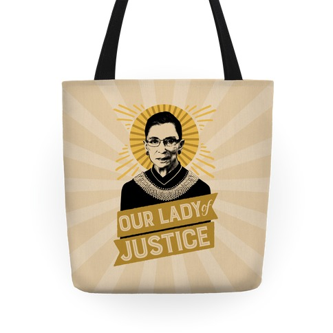 RBG: Our Lady Of Justice Tote