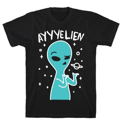 Ayyyelien T-Shirt