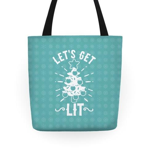 Let's Get Lit  Tote