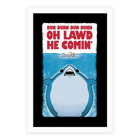 Oh Lawd He Comin' Jaws Parody Poster
