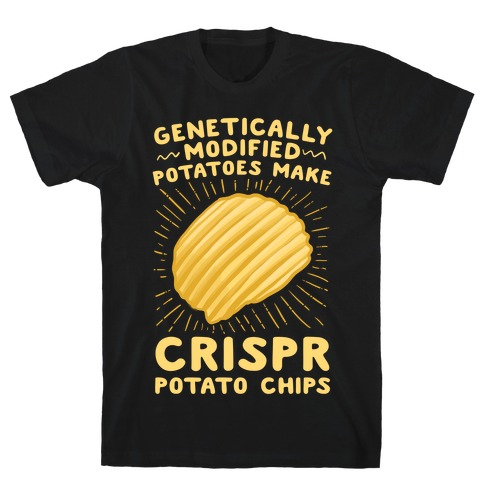 Crispr Potato Chips T-Shirt