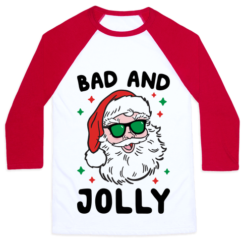 Bad And Jolly Baseball Tee