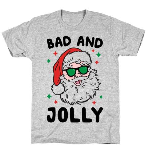 Bad And Jolly T-Shirt