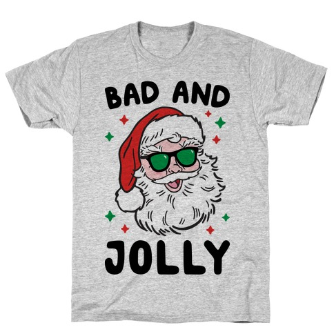 Bad And Jolly T-Shirt