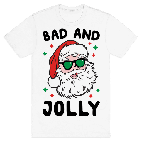 Bad And Jolly Mens T-Shirt