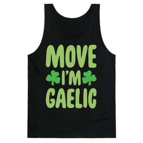 Move I'm Gaelic Parody White Print Tank Top
