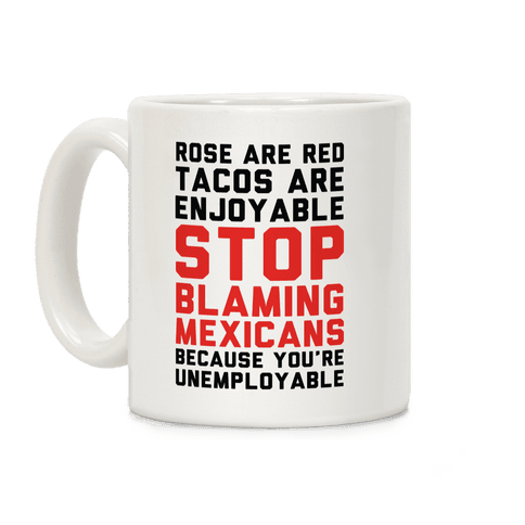 Rose are Red Tacos Are Enjoyable Coffee Mug